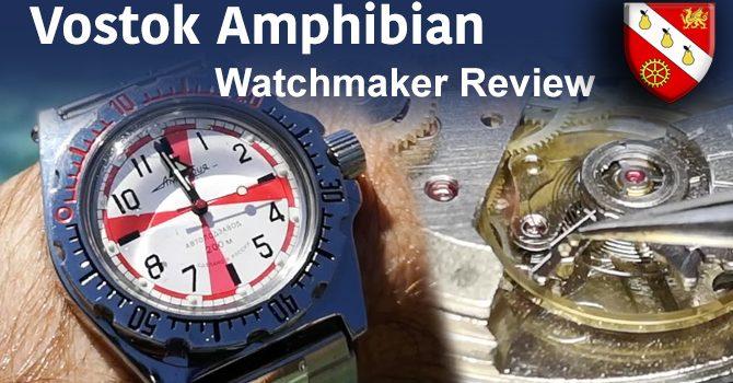 Vostok Amphibian – Watchmaker Review